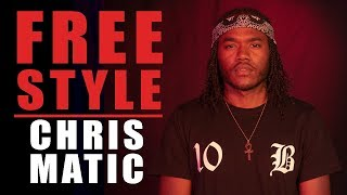 Chris Matic Freestyle - What I Do