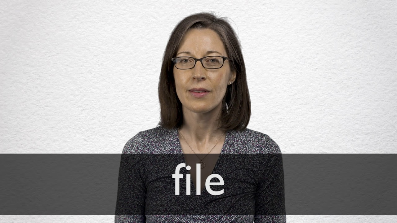How to pronounce FILE in British English
