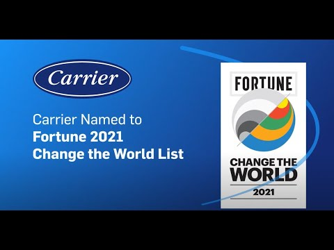 Carrier Named to Fortune's 2021 Change the World List...