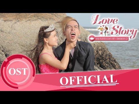 Chia Tay Nhé - Lữ Bình | OST Sitcom Vợ Tui Là Con Nít ( Love Story ) | KAYA Club | OFFiCIAL MV