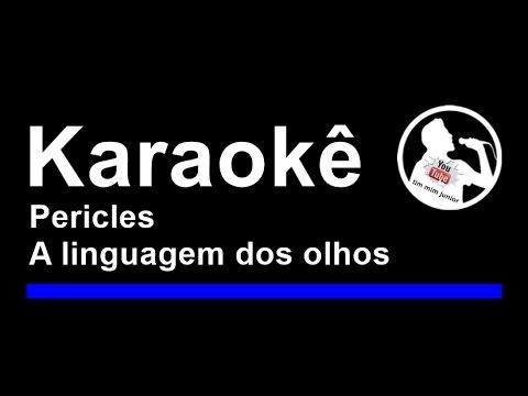Pericles A linguagem dos olhos Karaoke