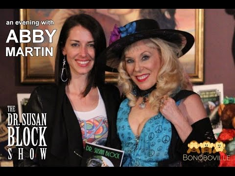 Abby Martin Live on The Dr  Susan Block Show