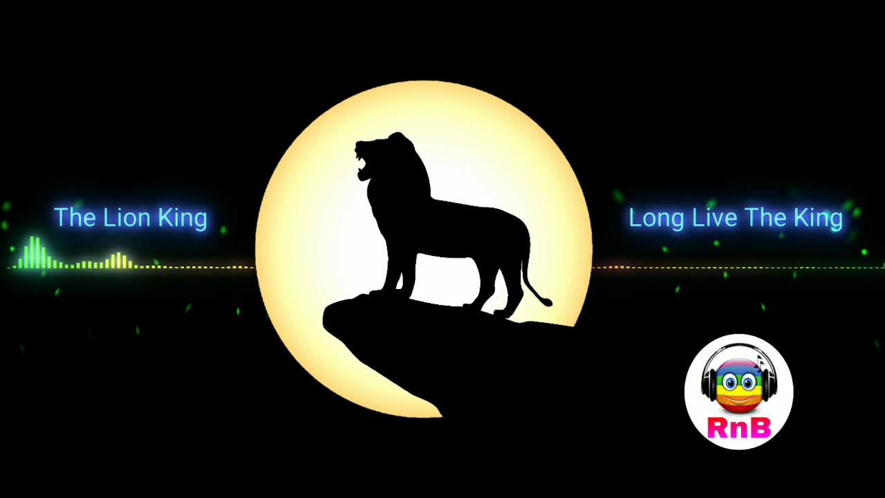 The Lion King Bgm Long Live The King Main Theme Ringtone Download Below Youtube