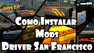 PT - Driver San Francisco - Tutorial - Como Instalar Mods