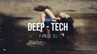 Deep House Mix | Deep House | Tech House | Techno