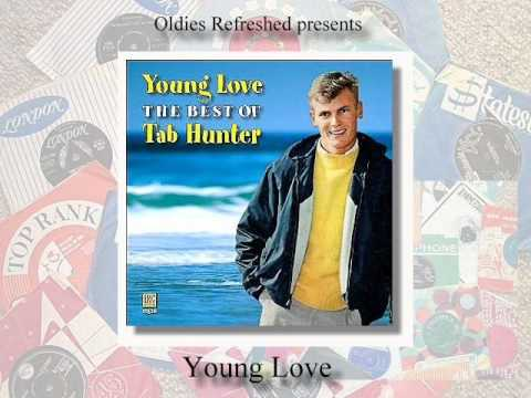 Young Love - Tab Hunter - Oldies Refreshed