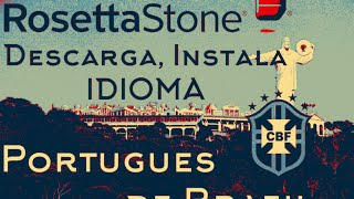 Descarga Idioma Portugués [Brasil] - RosettaStone