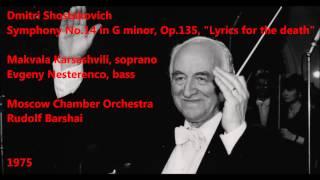 Dmitri Shostakovich: Symphony No.14 in G minor - Rudolf Barshai (HD 1080p - Audio video)