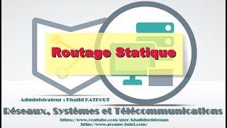 Routage Statique (KHALID KATKOUT)