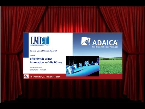 """ADAICA Forum """"Effektivität bringt Innovation auf die Bühne"""""""
