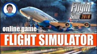 Flight Simulator 2018 | Online Game | Nathan Uy