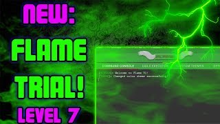 NEW ROBLOX EXPLOIT: FLAME TRIAL│WORKING AUG 6│LVL 7 LUA C EXECUTOR, JB & APOC CMDS, MORPHS AND MORE!