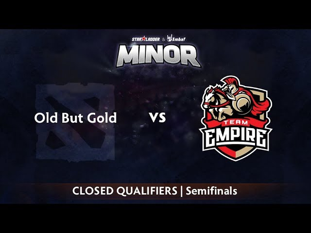 Old But Gold vs Empire Game 1 - StarLadder ImbaTV CIS Qualifier: Semifinals