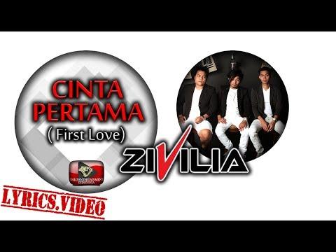 zivilia---cinta-pertama-(first-love)---official-lyrics-video-1080p