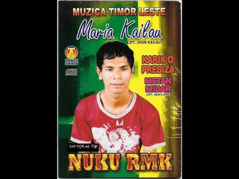 NUKU RMK - Muzica Timor Leste