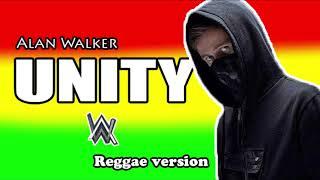 Alan x Walkers_Unity_(Reggae Version) 2019