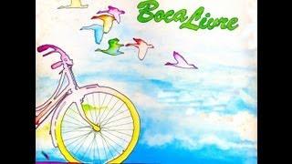 """Boca Livre - """"Bicicleta"""