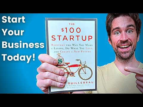 Start Your Own Business. Read THE $100 STARTUP By Chris Guillebeau (Book Summary)