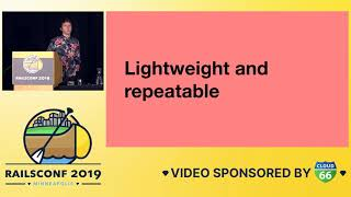 RailsConf 2019 - Reset Yourself Free (The Joy of Destroying your DB Daily) by Chris Waters