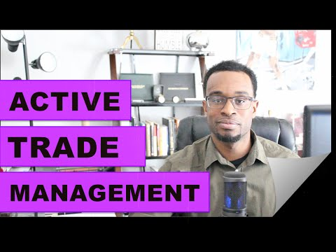 Forex Trading: Active Trade Management