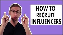 How To Recruit Influencers