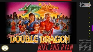 Super Double Dragon (SNES) Mike & Ryan