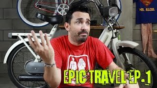 Epic Travel Ciao Edition - EP.1 Presentazione Il Brusa