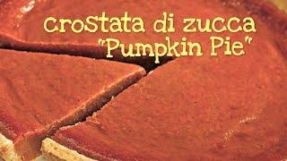 CROSTATA DI ZUCCA FATTA IN CASA DA BENEDETTA - Homemade Pumpkin Pie