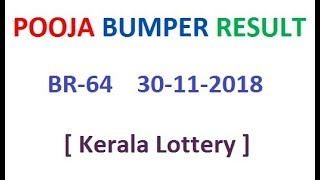Kerala Lottery Result Today Pooja Bumper BR-64  30-11-2018