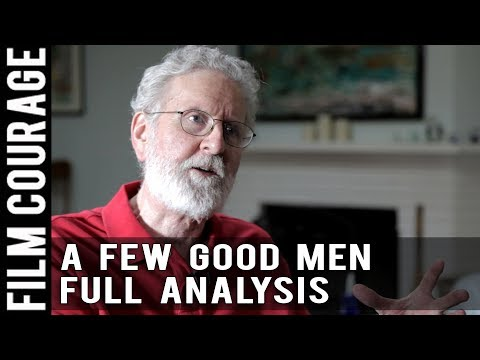 Screenwriting Structure - A FEW GOOD MEN - FULL ANALYSIS by Michael Hauge