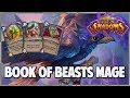 Book of Beasts Mage | Surviving Standard 160 | Hearthstone | Rise of Shadows