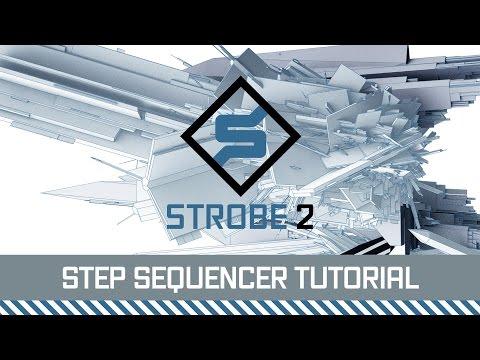 FXpansion Strobe2 Tutorial - Step Sequencer