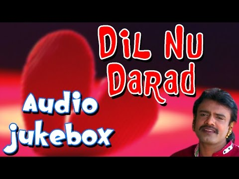Rakesh Barot New Songs | Dil Nu Darad | Gujarati Love Songs,Sad Songs | Full Audio Songs