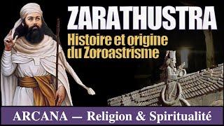 Zarathustra, histoire et origine du zoroastrisme - Les Chroniques d'Arcana