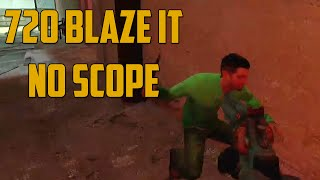 720 BLAZE IT NO SCOPE (Garry