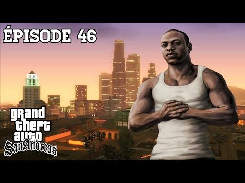 GTA SAN ANDREAS #46 | LIBERTÉ
