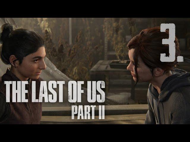 The Last of Us Part II (HUN) Végigjátszás 3. rész | Magyar Felirattal | PS4 Slim HD