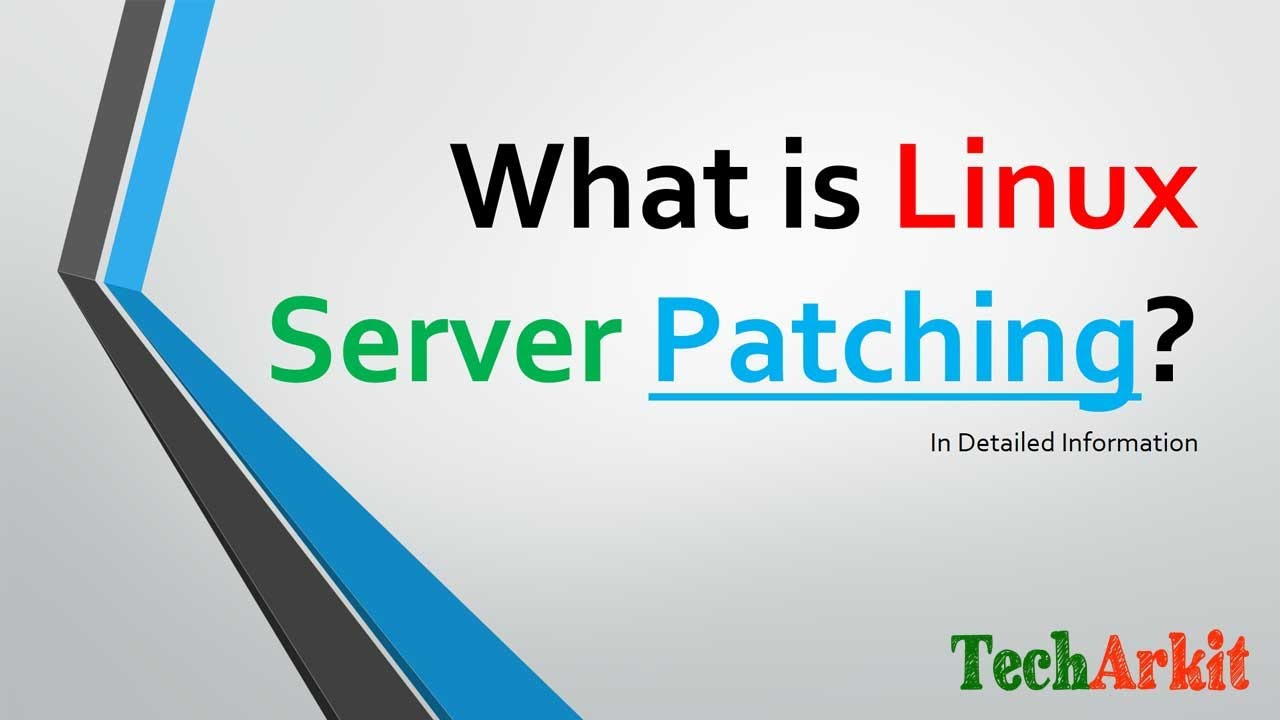 Download What is Server Patching   Linux patching   Security updates   Tech Arkit