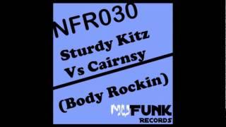 Sturdy Kitz Vs Cairnsy (Body Rockin) NuFunk Records