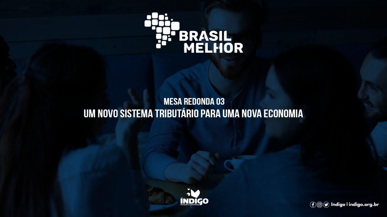 Live: Um NOVO sistema tributário para uma NOVA economia