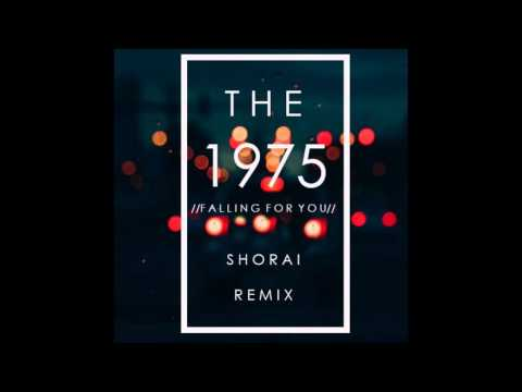 The 1975 - Falling For You (Shorai Remix)