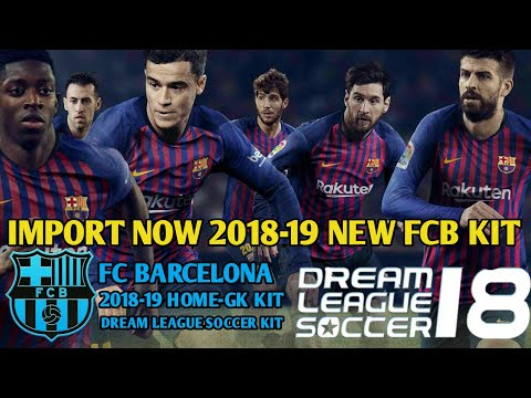 Import Now 2018-19 New FC Barcelona Kit In Dream League Soccer 2018