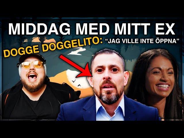 MIDDAG MED MITT EX: DOGGE DOGGELITO *JAG VILLE INTE ÖPPNA* HAHA