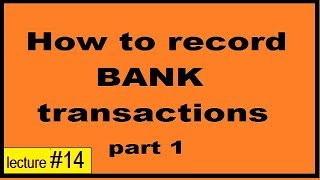 How to record the bank transactions chapter 2  part 1 class 11th cbse,icse,state boards in hindi