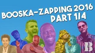 Booska-Zapping 1/4 : le meilleur de 2016 avec Alonzo, Kaaris, Mahrez, Malik Bentalha...