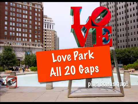 Love Park - All 20 Gaps - True Skate