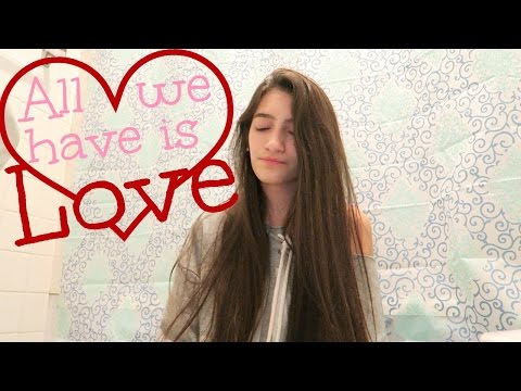 All we have is love - Sabrina Carpenter - Cover