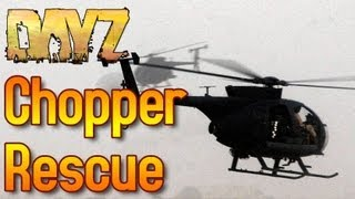 DayZ: I finally got to rescue a Survivor with a helicopter