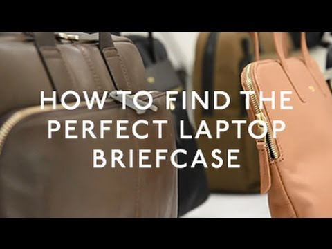How to find the perfect laptop briefcase