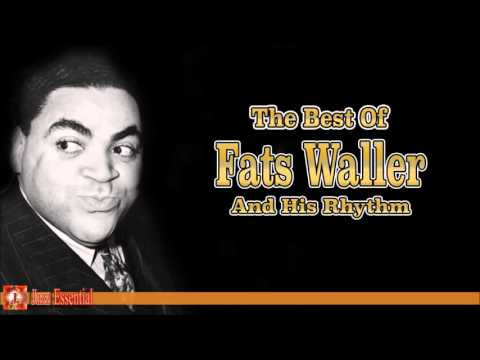 The Best of Fats Waller and His Rhythm | Jazz Music